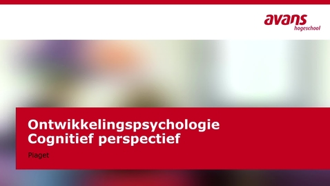 Thumbnail for entry Ontwikkelingspscyhologie - cognitief perspectief