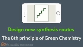 Thumbnail for entry Design new synthesis routes - The 8th principle of Green Chemistry