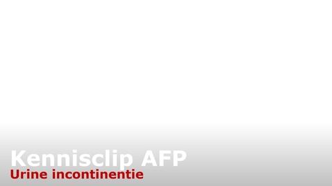 Thumbnail for entry LP2 AFP kennisclip urine incontinentie