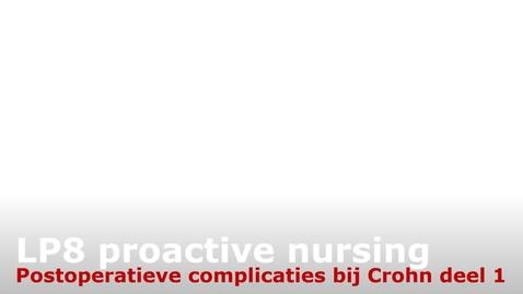 Thumbnail for entry LP8 kennisclip postoperatieve complicaties bij Crohn 1