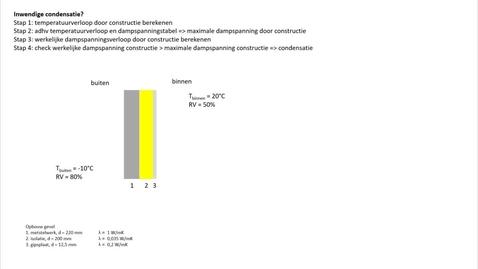 Thumbnail for entry BI-BFON 4-2 rekenvoorbeeld inwendige condensatie