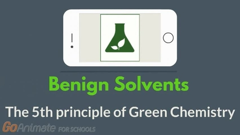Thumbnail for entry Benign solvents - The 5th principle of Green Chemistry
