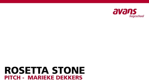 Thumbnail for entry Pitch - Rosetta Stone - Marieke Dekkers