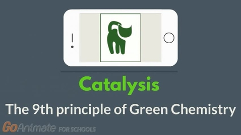 Thumbnail for entry Catalysis - The 9th principle of Green Chemistry