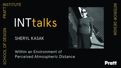 Thumbnail for entry INTtalks - Within an Environment of Perceived Atmospheric Distance  -  Sheryl Kasak
