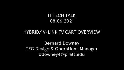 Thumbnail for entry Hybrid/ V-Link TV Cart Overview