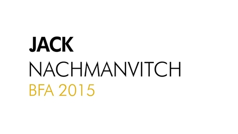 Thumbnail for entry Jack Nachmanvitch The Writing Program BFA 2015