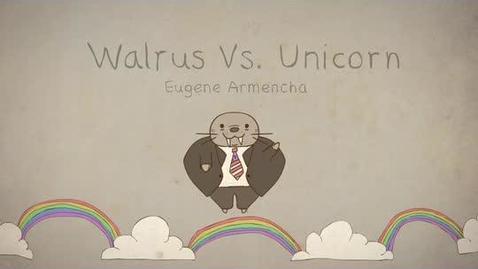 Thumbnail for entry WALRUS VS UNICORN Eugene Armencha