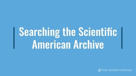 Thumbnail for entry Searching the Scientific American Archive