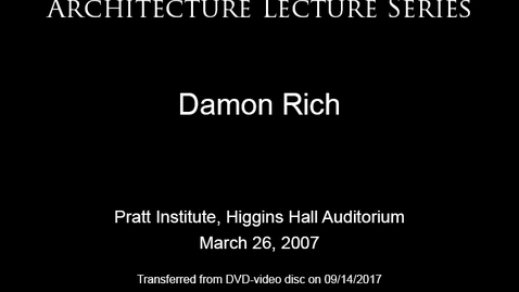 Thumbnail for entry Architecture Lecture Series: Damon Rich