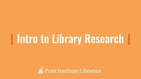 Thumbnail for entry Intro to Library Research