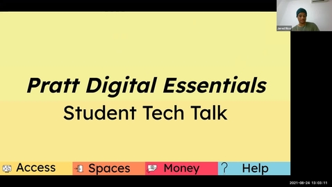 Thumbnail for entry Student Tech Talk August 2021, Pratt Digital Essentials