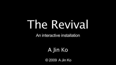 Thumbnail for entry THE REVIVAL A Jin Ko