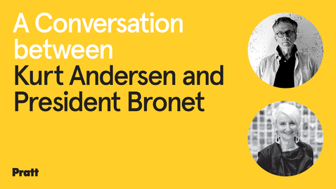 Thumbnail for entry A Conversation Between President Bronet and Kurt Anderson