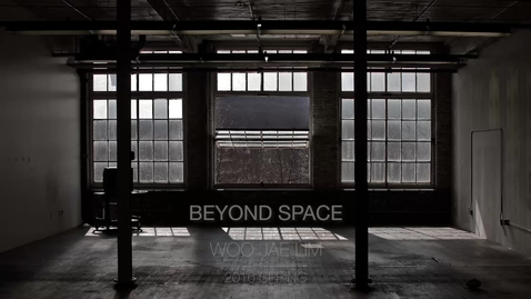 Thumbnail for entry BEYOND SPACE Woo Jae Lim