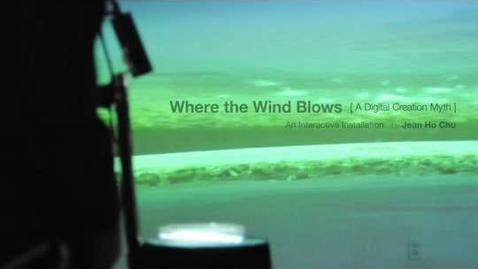 Thumbnail for entry WHERE THE WIND BLOWS Jean Ho Chu