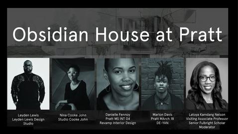 Thumbnail for entry Obsidian House at Pratt roundtable conversation