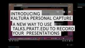 Thumbnail for entry Using Kaltura Personal Capture at Pratt