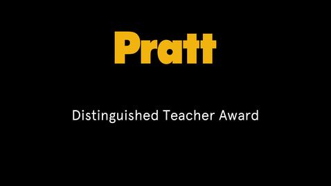 Thumbnail for entry Pratt Distinguished Teacher Award 2016