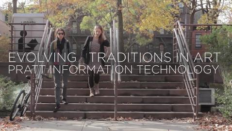 Thumbnail for entry Evolving Traditions in Art, Pratt Information Technology