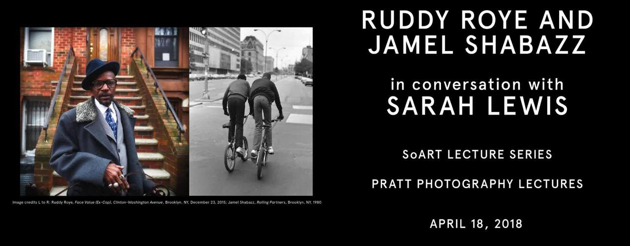 Ruddy Roye & Jamel Shabazz in Conversation with Sarah Lewis