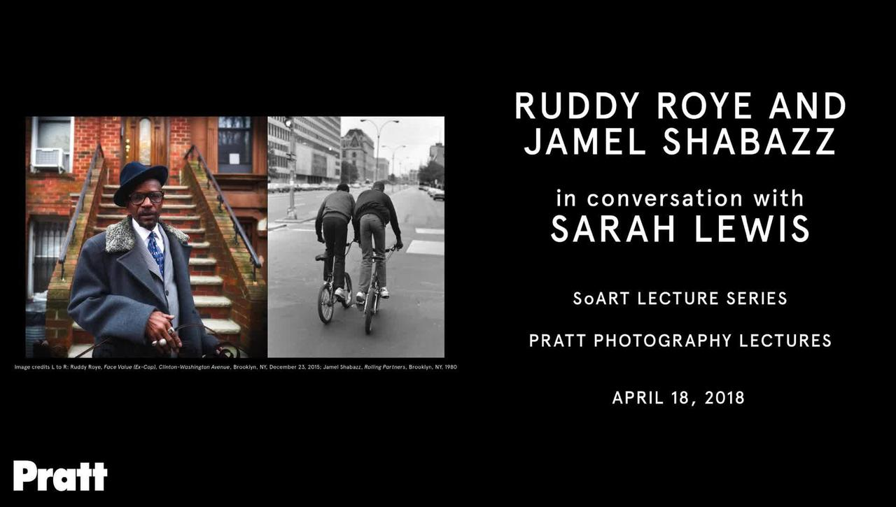 Ruddy Roye & Jamel Shabazz in Conversation with Sarah Lewis