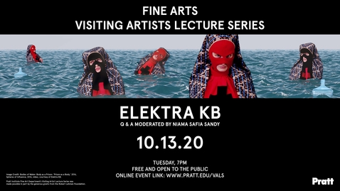 Thumbnail for entry Elektra KB, PRATT FINE ARTS VISITING ARTISTS LECTURE SERIES