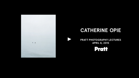 Thumbnail for entry Catherine Opie