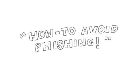 Thumbnail for entry How to Avoid Phishing