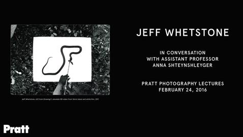 Thumbnail for entry Jeff Whetstone