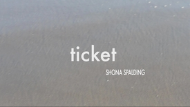Thumbnail for entry TICKET Shona Spalding