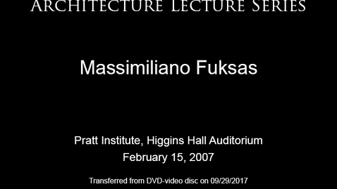 Thumbnail for entry Architecture Lecture Series: GAUD Lecture Series: Massimiliano Fuksas