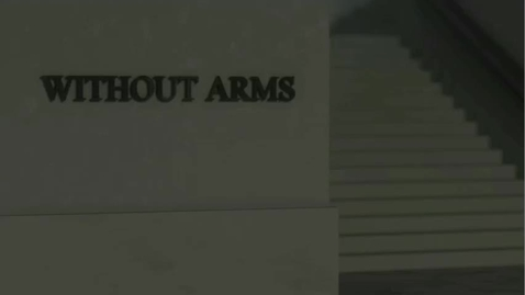 Thumbnail for entry WITHOUT ARMS Alek Vacura