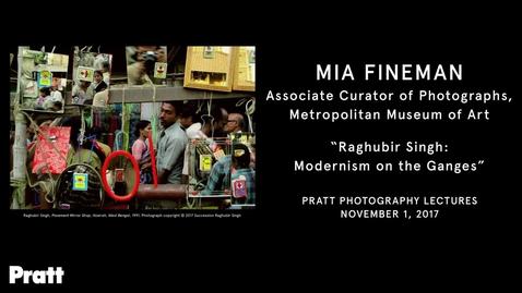 "Thumbnail for entry Mia Fineman, ""Raghubir Singh: Modernism on the Ganges"""