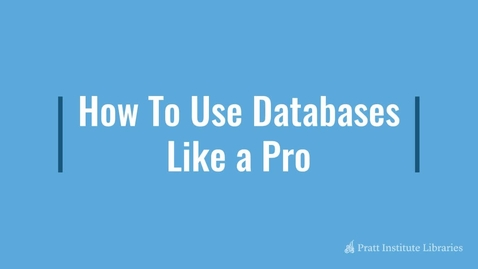 Thumbnail for entry How To Use Databases Like a Pro
