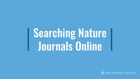 Thumbnail for entry Searching Nature Journals Online