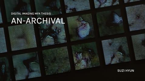 Thumbnail for entry AN-ARCHIVAL - Suzi Hyun