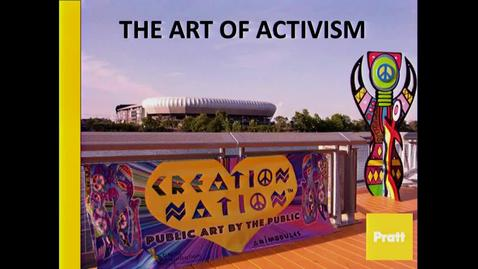 Thumbnail for entry The Art of Activism