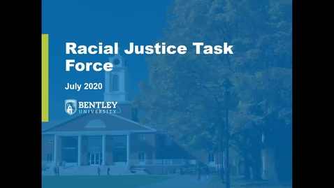 Thumbnail for entry Introduction to Bentley Racial Justice Task Force