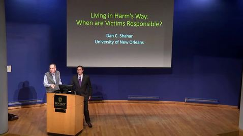 Thumbnail for entry Living in Harm's Way: When Are Victims Responsible? - March 4, 2020