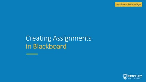 Thumbnail for entry Creating Assignments in Blackboard