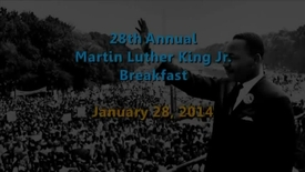 Thumbnail for entry 28th Annual Martin Luther King Jr. Breakfast - 01/28/2014