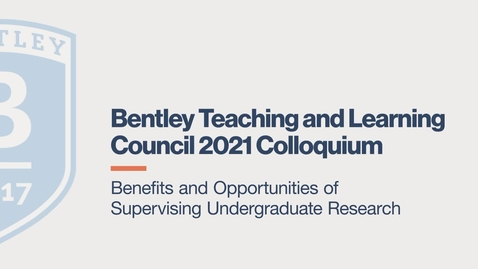 Thumbnail for entry Benefits and Opportunities of Supervising Undergraduate Research