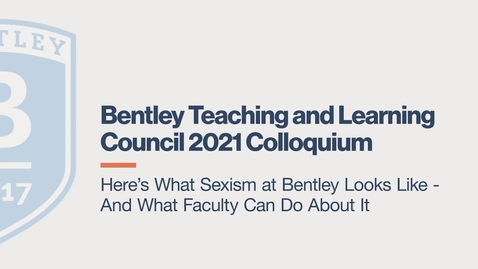Thumbnail for entry Here's What Sexism at Bentley Looks Like – And What Faculty Can Do About It