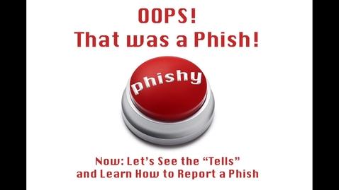 Thumbnail for entry Phish Tells
