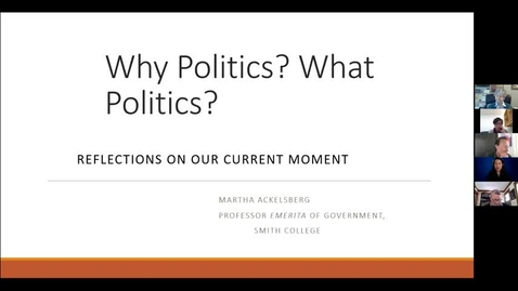 Thumbnail for entry Why Politics? What Politics? with Dr. Martha Ackelsberg Global Studies Guest Speaker