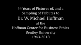 Thumbnail for entry 44 Years of Pictures of, and a Sampling of Tributes to Dr. W. Michael Hoffman