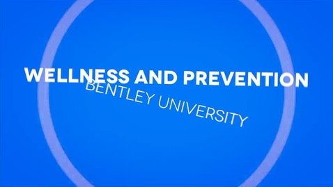 Thumbnail for entry Wellness and Prevention