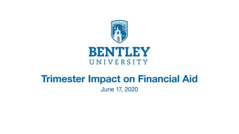 Thumbnail for entry Bentley Financial Aid Webinar - June 17, 2020