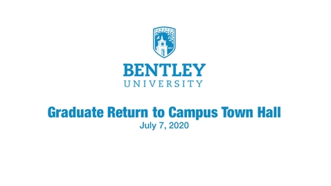 Thumbnail for entry Graduate Return To Campus Town Hall - July 7, 2020